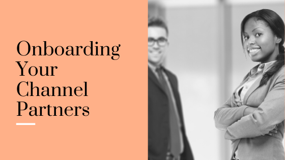 Onboarding Your Channel Partners